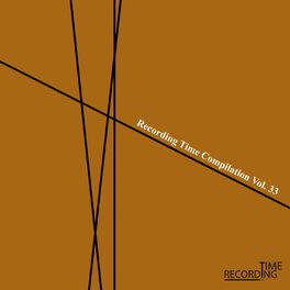 Album cover of Recording Time Compilation Vol. 33