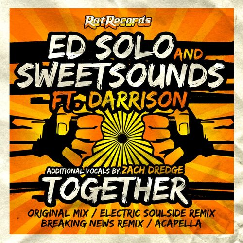 Download Ed Solo, Sweetsounds, Darrison - Together [RAT063] mp3
