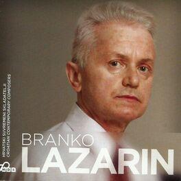 Album cover of HRVATSKI SUVREMENI SKLADATELJI: BRANKO LAZARIN