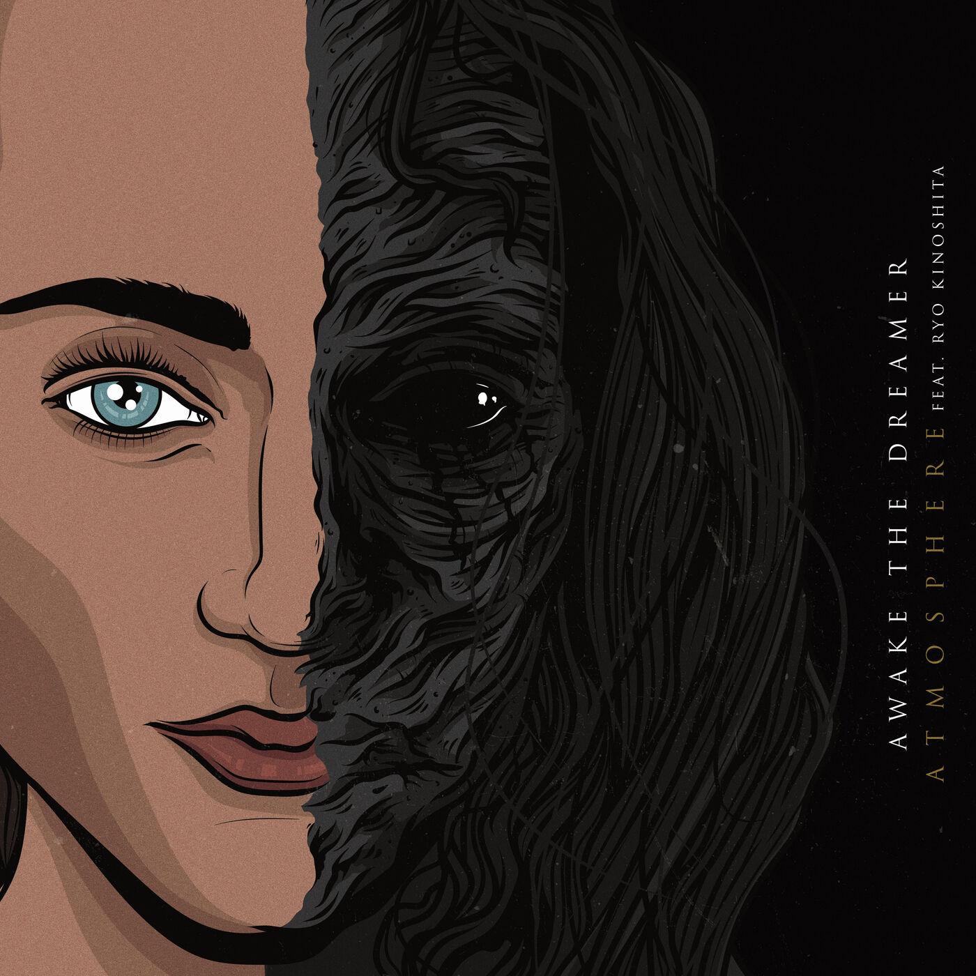 Awake the Dreamer - Atmosphere [single] (2019)