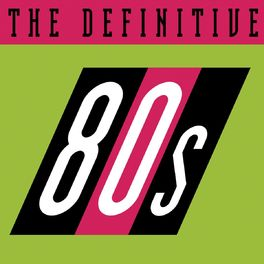 Album cover of The Definitive 80's (eighties)