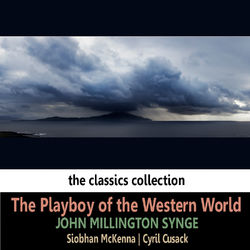 John Millington Synge: The Playboy of the Western World