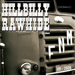 Hillbilly Rawhide – F.N.M. 2008 CD Completo