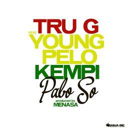 Album cover of Pabo So (feat. Young Pelo & Kempi)