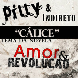 Pitty – Cálice part. Indireto CD Completo
