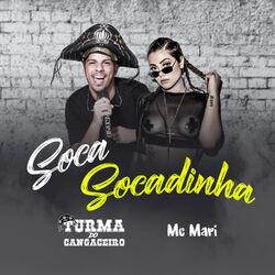 Turma do Cangaceiro, Mc Mari – Soca Socadinha CD Completo