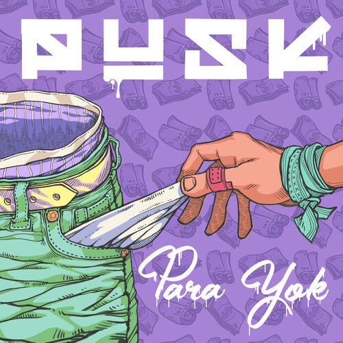 Pusk Para Yok Lyrics And Songs Deezer