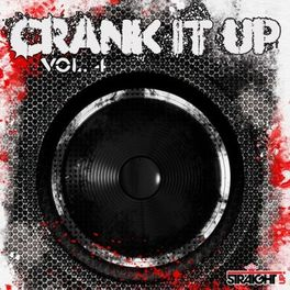 Album cover of Crank It Up Vol. 4