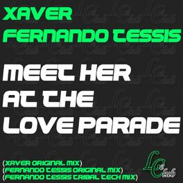 Album cover of Meet Her At the Loveparade