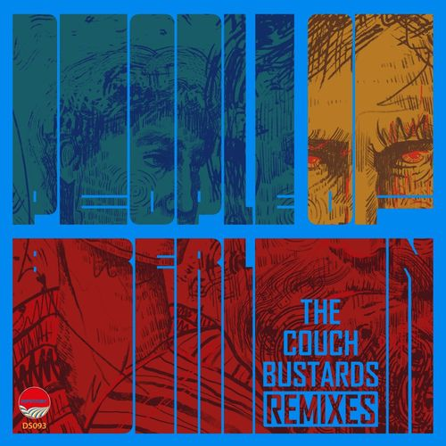 The Couch Bustards – People Of Berlin Remixes [DeepStitched]