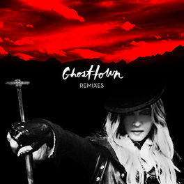 Album cover of Ghosttown (Remixes)