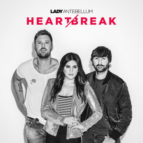 Baixar Single Heart Break, Baixar CD Heart Break, Baixar Heart Break, Baixar Música Heart Break - Lady Antebellum 2018, Baixar Música Lady Antebellum - Heart Break 2018