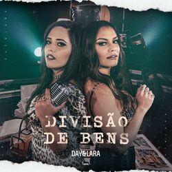 Música Divisão de bens – Day e Lara Mp3 download