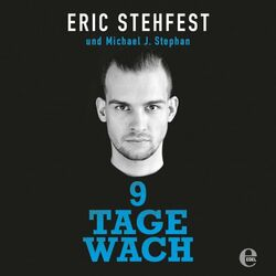 9 Tage wach Audiobook