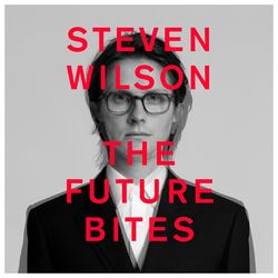 do Steven Wilson - Álbum THE FUTURE BITES Download