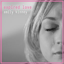 Baixar Emily Kinney – Expired Love (CD) 2016 Grátis