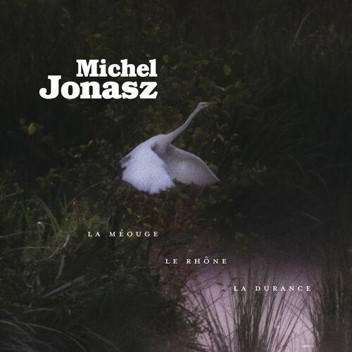 La Méouge, le Rhône, la Durance (Version Deluxe)