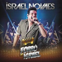 Download Israel Novaes - Forró Do Israel (Ao Vivo) 2015