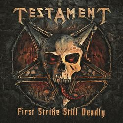 Download Testament - First Strike Still Deadly 2000