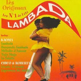 Album cover of Lambada - Les originaux No. 1 de l'été (Original 1989)