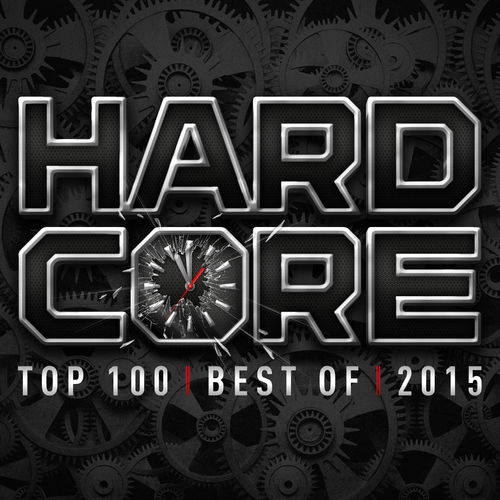 VA - Hardcore Top 100 - Best Of 2015