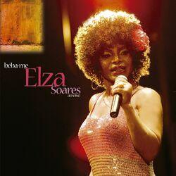 Download Elza Soares - Beba-Me (Ao Vivo Deluxe) 2020