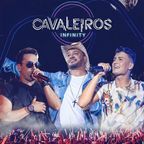 Baixar CD Cavaleiros Infinity – Cavaleiros do Forró (2019) Grátis