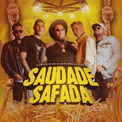Saudade Safada – MC Ryan SP part Mc Don Juan, DG e Batidão Stronda e Zé Vaqueiro