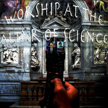 Worship At The Altar Of Science cover