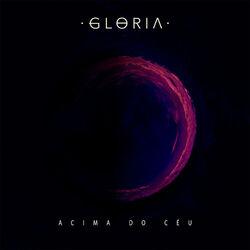 Download Gloria - Acima do Céu 2019