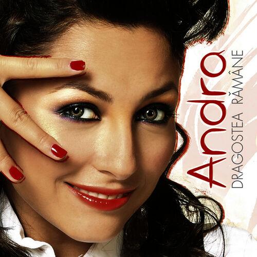 Andra Dragostea Ramane Love Is Here To Stay Letras Y Canciones Deezer