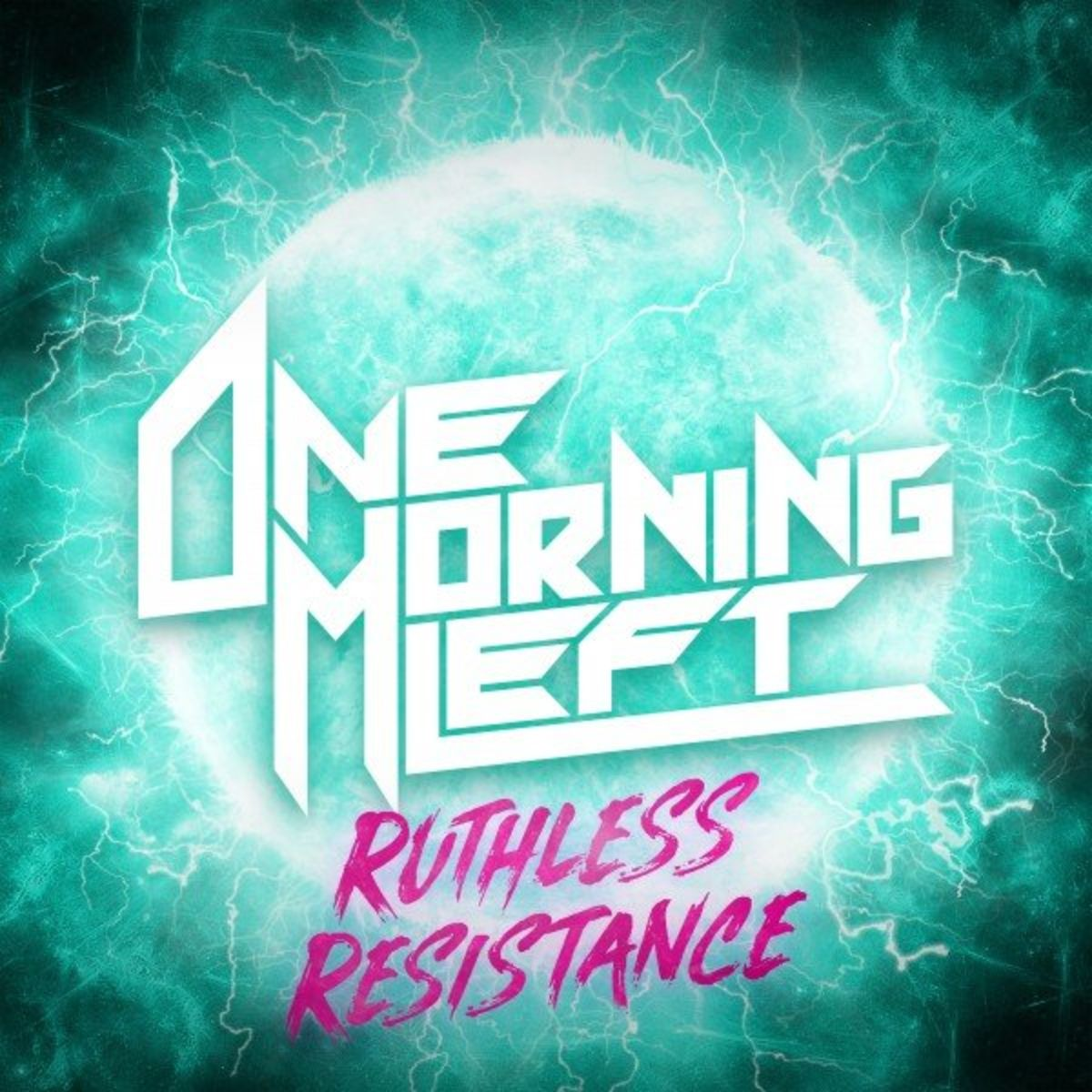 One Morning Left - Ruthless Resistance [single] (2021)