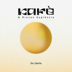 Música Se Liberta - Kafé (Com Rincon Sapiência) (2021)