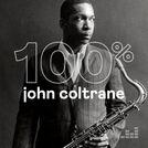 100% John Coltrane