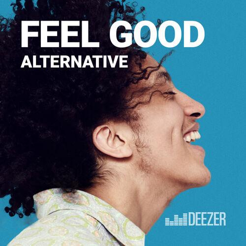 Feel Good Alternative Playlist