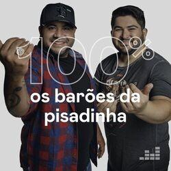 100% Os Barões da Pisadinha 2021 CD Completo