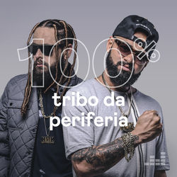 100% Tribo da Periferia 2020 CD Completo