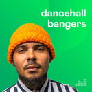 Dancehall Bangers