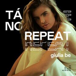 Download Tá no Repeat: Giulia Be 2021