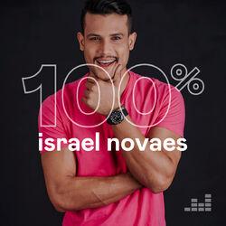 100% Israel Novaes 2020 CD Completo