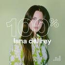 100% Lana Del Rey