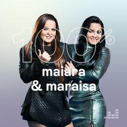 100% Maiara e Maraisa CD Completo