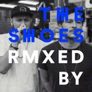 THE SHOES REMIXED BY