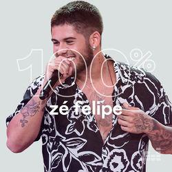 100% Zé Felipe 2020 CD Completo