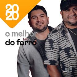 O Melhor do Forró 2020 CD Completo