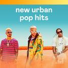 New Urban Pop Hits