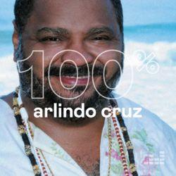 100% Arlindo Cruz 2021 CD Completo