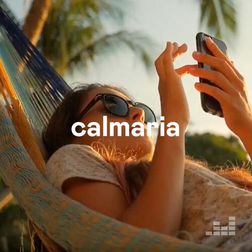 Calmaria Playlist - Listen Now On Deezer