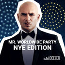 Mr Worldwide Party NYE Edition