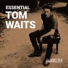Essential Tom Waits